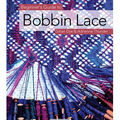 Beginner\u0027s Guide To Bobbin Lace