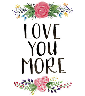 Cricut Large Iron-On Design-Love You More