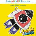 Little Makers Makit & Bakit Suncatcher-Space Ship