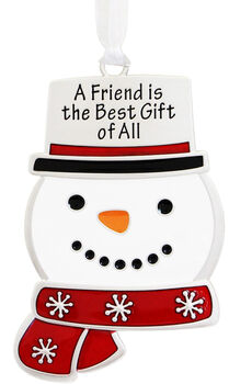 Handmade Holiday Snowman Ornament-A Friend is the Best Gift of All
