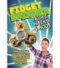 Fidget Spinner Tricks, Hacks & Mods Book