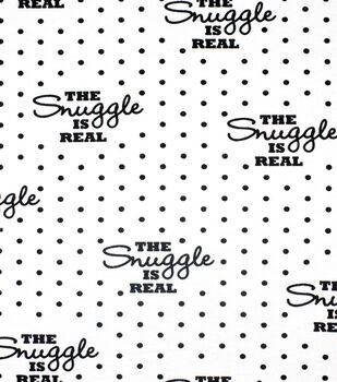 Super Snuggle Flannel Fabric-The Snuggle is Real