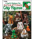 I Can\u0027t Believe I\u0027m Sculpting Clay Figures