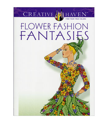 Dover Creative Haven Flower Fashion Fanta Coloring Book