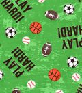 Snuggle Flannel Fabric 42\u0022-Play Hard Sports