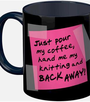 K1C2 Knit Happy 11 oz. Mug-Knitting & Back Away!