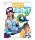 I Can Crochet Book with 9 Fun Projects