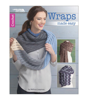 Leisure Arts Wraps Made Easy Book