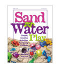 Gryphon House Sand and Water Play