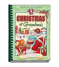 Christmas At Grandma\u0027s Recipe Book
