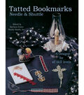 Tatted Bookmarks-Needle & Shuttle