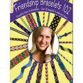 Prism Friendship Bracelets 102 Book