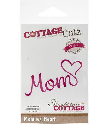 """CottageCutz Elites Die-Mom with Heart 2.3""""X1.5"""""""