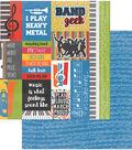 Band Double-Sided Cardstock 12\u0022X12\u0022-I\u0027m With The Band