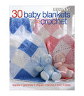 30 Baby Blankets To Crochet Book