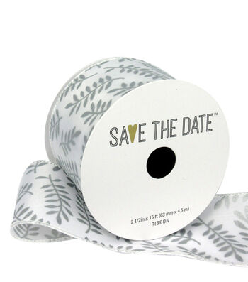 """Save the Date 2.5"""" x 15ft Ribbon-Silver Fern On White"""