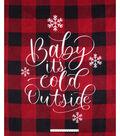 No Sew Fleece Throw 72\u0022-Baby It\u0027s Cold Outside