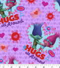 Valentine\u0027s Day Fabric 43\u0027\u0027-Trolls Hugs All Around