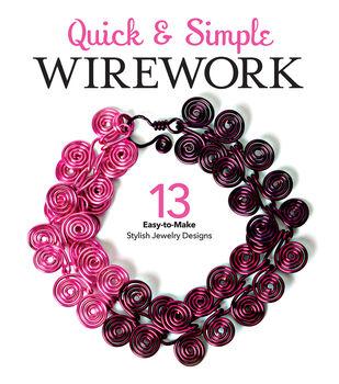 Quick & Simple Wirework Book