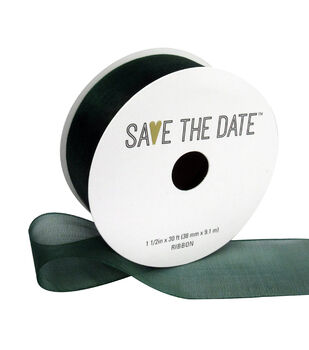 Save the Date Sheer Ribbon 1.5''x30'-Hunter