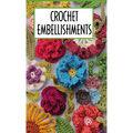 Crochet Embellishments Pocket Guide Book