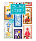 Quilted Skinnies for All Seasons Book