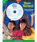 Music & Movement in the Classroom Book & CD, Grades PreK-K