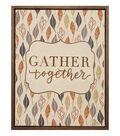 Simply Autumn Framed Canvas Sign-Gather Together