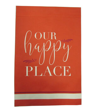 Simply Autumn 12''x18'' Flag-Our Happy Place on Orange