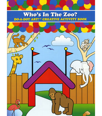 Do-A-Dot Activity Book-Who's In The Zoo?