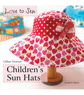 Love to Sew Book-Children\u0027s Sun Hats