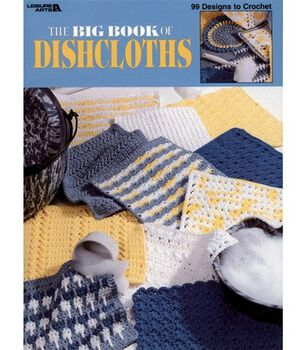 The Big Book Of Dishcloths