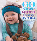 Sixth & Springs Books-60 More Quick Baby Knits