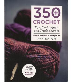 St. Martin's Books-350+ Crochet Tips