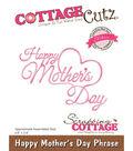 CottageCutz Elites Die-Happy Mother\u0027s Day Phrase 3.6\u0022X2.6\u0022