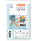 June Tailor Inspirational Mug Mats Dog Days Series