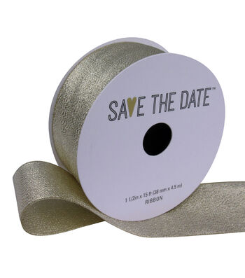"""Save the Date 1.5"""" x 15ft Ribbon-Champagne Metallic"""