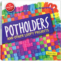 Klutz Potholders And Other Loopy Projects Book Kit