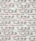 Novelty Cotton Fabric -You\u0027ve Got To Be Kitten Me