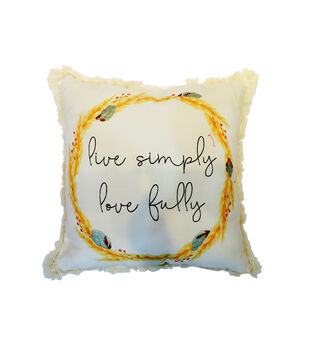 Simply Autumn 18''x18'' Pillow-Live Simply Love Fully & Wheat