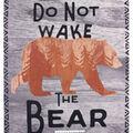 No Sew Fleece Throw-Do Not Wake The Bear