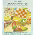 Hello Lovely Soapmaking 101 Kit