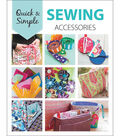 Leisure Arts Quick & Simple Sewing Accessories Book