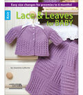Knit Lace & Leaves For Baby Knitting Book