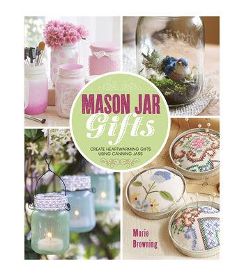 Marie Browning Mason Jar Gifts Book