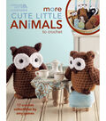 Leisure Arts-More Cute Little Animals To Crochet