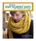 Mademoiselle Sophie Stylish Knit Scarves & Hats Book