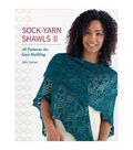 Sock-Yarn Shawls II Knitting Book