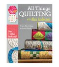 Alex Anderson All Things Quilting Book