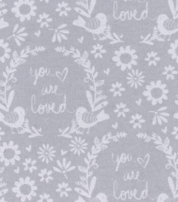 Nursery Flannel Fabric -Grey You Are So Loved